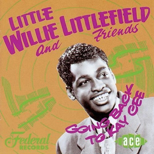 Going Back to Kay Cee by Littlefield, Little Willie