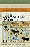 img - for Groundbreaking Scientific Experiments, Inventions, and Discoveries of the Ancient World (Groundbreaking Scientific Experiments, Inventions and Discoveries through the Ages) book / textbook / text book