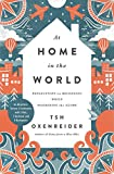 img - for At Home in the World: Reflections on Belonging While Wandering the Globe book / textbook / text book