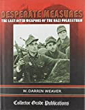 img - for Desperate Measures : The last-Ditch Weapons of the Nazi Volkssturm book / textbook / text book