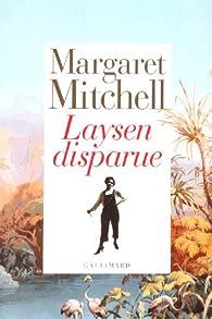 Laysen disparue par Margaret Mitchell