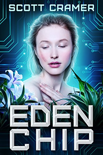 Eden Chip (A Dystopian Techno Thriller) (Amazon Author)