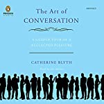 The Art of Conversation | Catherine Blyth