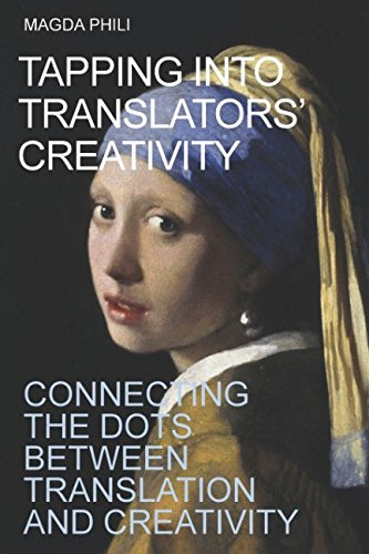 Vermeer Dot - Tapping Into Translators' Creativity: Connecting the dots between translation and creativity (Color Interior)