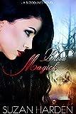 Blood Magick (Bloodlines Book 1)
