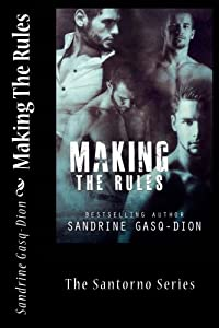 Making The Rules: The Santorno Series (Volume 9)