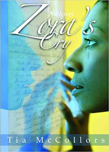 Zora's Cry by Tia McCollors
