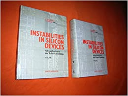 Book Instabilities in Silicon Devices: v.2: Silicon Passivation and Related Instabilities: Vol 2