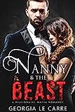 Kindle Store : Nanny and the beast: A Billionaire Mafia Romance