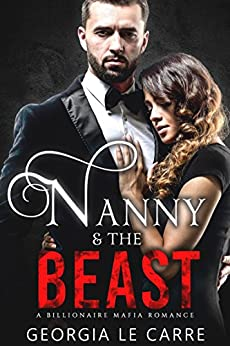 Nanny & The Beast by Georgia Le Carre