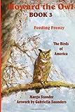 Howard the Owl Book 3, Marga Stander, 1492376809