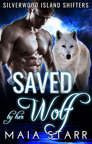 Saved By Her Wolf (Silverwood Island Shifters)