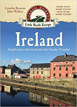 ??REPACK?? Ireland: Small-town Itineraries For The Foodie Traveler. start meses Special Skiny Google febrero designer