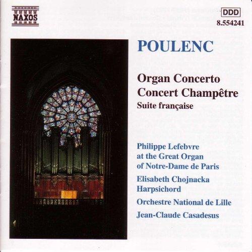 Poulenc: Organ Concerto / Concert Champetre (Poulenc Organ Concerto)