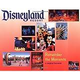 Disneyland Resort Remember the Moments: A Magical Souvenir