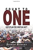 img - for Count to One: God's Plan for Christian Unity book / textbook / text book