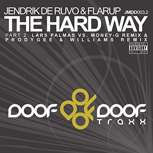 Jendrik De Ruvo & Flarup - The Hard Way (Part 1)