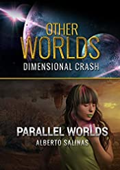 OTHER WORLDS: DIMENSIONAL CRASH (PARALLEL WORLDS Book 1)