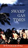 Swamp Gas Times, Patrick Huyghe, 1931044279
