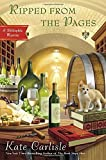 Ripped From the Pages (BIBLIOPHILE MYSTERY) by Kate Carlisle (2015-06-02) by  Kate Carlisle in stock, buy online here