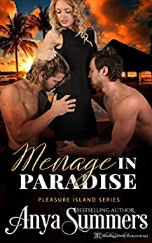 Menage in Paradise (Pleasure Island Book 8) by [Summers, Anya]