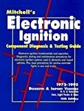 Mitchell's Electronic Ignition Troubleshooting Guide, Mitchell International Inc. Staff, 1555610811