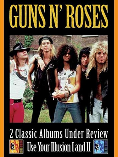 Guns 'N Roses - 2 Classic Albums Under Review: Use Your Illusion I And - Gun Rare
