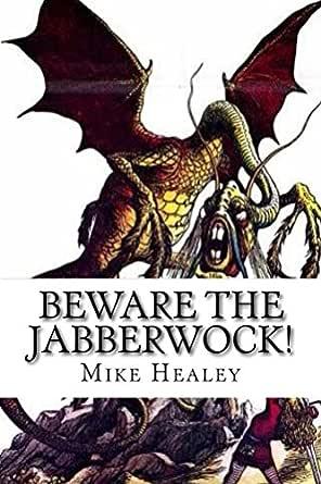 Beware The Jabberwock English Edition Ebook Mike Healey