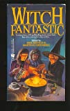 Witch Fantastic, Mike Resnick, Martin Harry Greenberg, 0886776406