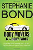 6 1/2 Body Parts, Stephanie Bond, 0989042960