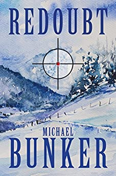 REDOUBT: A Short Story of the Apocalypse by [Bunker, Michael]