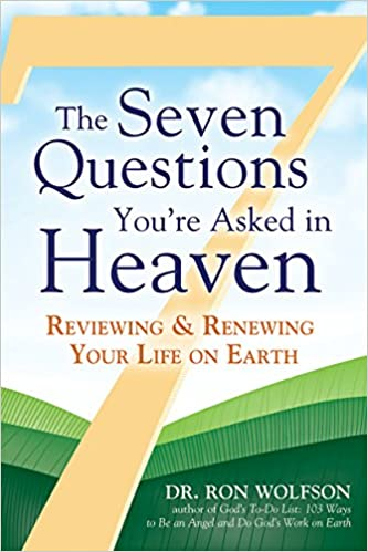 The Seven Questions YouRe Asked in Heaven: Reviewing ...