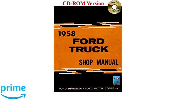 1958 ford truck shop manual ford motor company david e leblanc 1958 ford truck shop manual ford motor company david e leblanc 9781603710671 amazon books fandeluxe