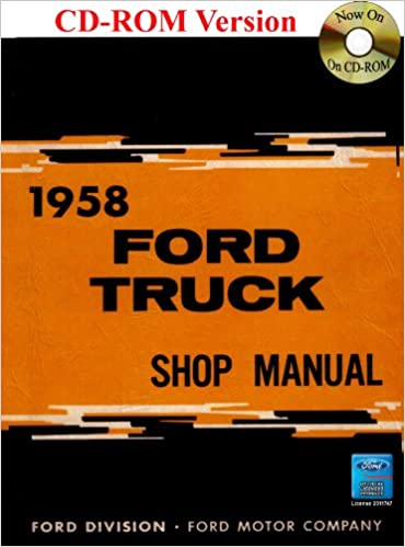 1958 ford truck shop manual ford motor company david e leblanc 1958 ford truck shop manual ford motor company david e leblanc 9781603710671 amazon books fandeluxe Choice Image