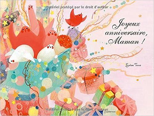 Joyeux Anniversaire Maman 9782350671222 Amazon Com Books