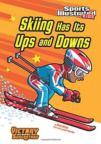 Review Skiing Has Its Ups