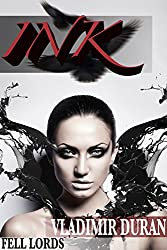 Ink (Fell Lords Book 3)