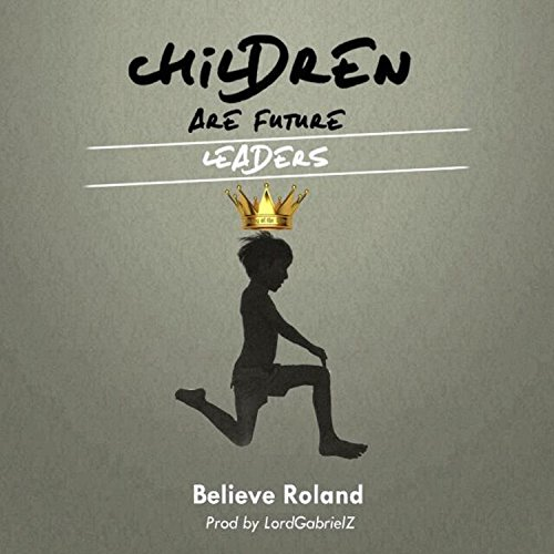 children are the future leaders It's time to take the task of leadership development to ground zero and teach kids the basics of practical leadership these five actions can be taken by family members and teachers alike to sow the seeds for our future leaders 1 ask what do you think in the face of a problem rather than resort to taking.