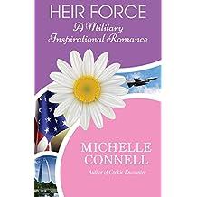 Heir Force: A Military Inspirational Romance