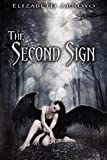 The Second Sign, Elizabeth Arroyo, 1938404300