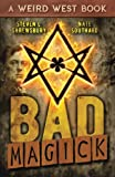 img - for Bad Magick (The Joel Stuart Adventures) (Volume 1) book / textbook / text book