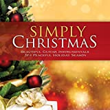 Simply Christmas: Beautiful Guitar Instrumentals For A Peaceful Holiday Season Album Cover