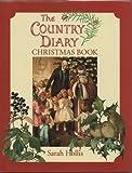 Country Diary Christmas Book : Country Diary Christmas Cornucopia, Hollis, Sarah, 0805029257