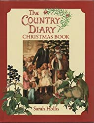 Country Diary Christmas Book: A Country Diary Christmas Cornucopia