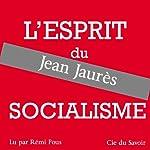 L'esprit du socialisme | Jean Jaurès