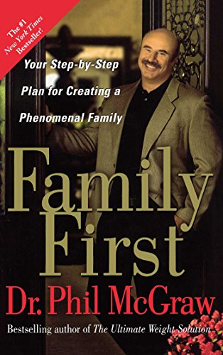 Family First by Phil McGraw