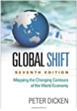 Global Shift: Mapping the Changing Contours of the World Economy, Seventh Edition