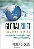 img - for Global Shift: Mapping the Changing Contours of the World Economy, Seventh Edition book / textbook / text book