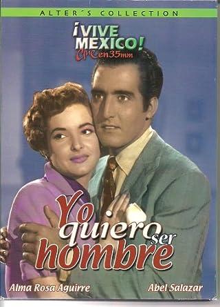 Amazon Com Yo Quiero Ser Hombre Ntsc Region 1 And 4 Dvd Import Latin America Sara Garcia Abel Salazar Movies Tv