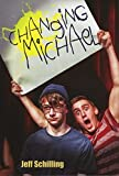 Changing Michael by Jeff Schilling (2014-10-15)